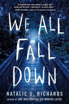 We all fall down - Natalie D Richards