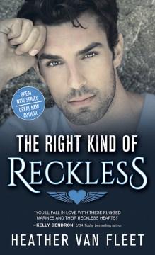 Right kind of reckless - Heather Van Fleet