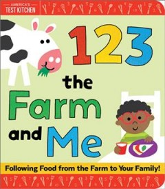 1 2 3 the farm and me : following food from the farm to your family