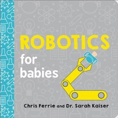 Robotics for babies - Chris Ferrie