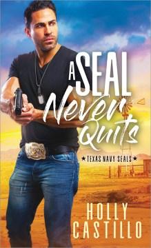 Seal Never Quits - Holly Castillo