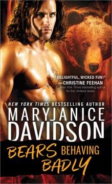 Bears Behaving Badly - MaryJanice Davidson