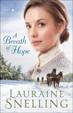 A breath of hope - Lauraine Snelling