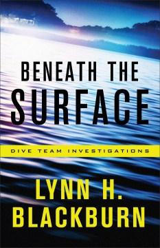 Beneath the surface - Lynn Huggins Blackburn