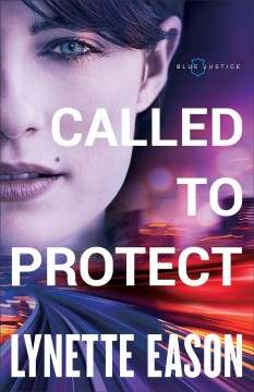 Called to protect - Lynette Eason