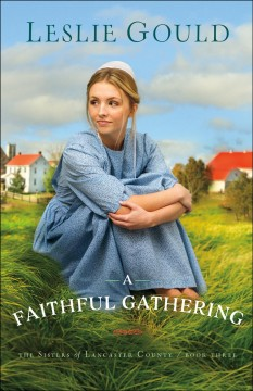 A faithful gathering - Leslie Gould