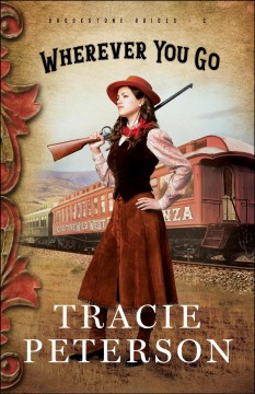 Wherever you go - Tracie Peterson