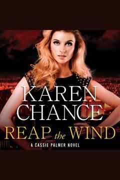 Reap the wind - Karen Chance