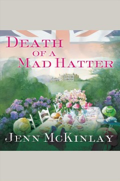 Death of a mad hatter - Jenn McKinlay