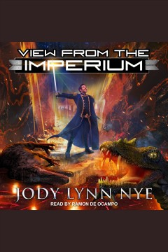 View from the imperium - Jody Lynn Nye