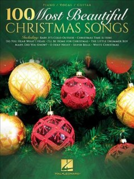 100 Most Beautiful Christmas Songs : Piano -  Hal Leonard Publishing Corporation (COR)