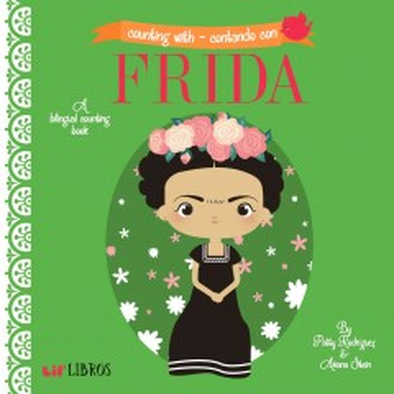 Counting with Frida = Contando con Frida - Patty Rodríguez