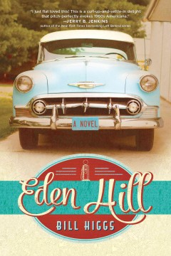 Eden Hill - Bill Higgs