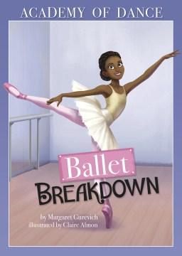 Ballet Breakdown - Margaret; Almon Gurevich