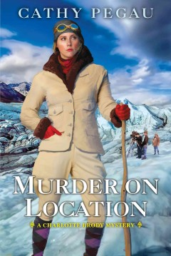 Murder on location - Cathy Pegau