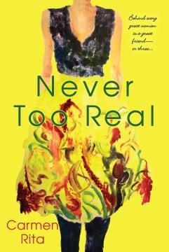 Never Too Real - Carmen Rita