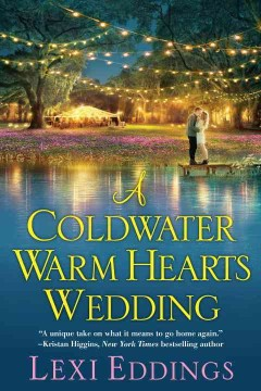 Coldwater Warm Hearts Wedding - Lexi Eddings