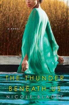 Thunder Beneath Us - Nicole Blades