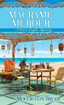 Macrame murder - Mollie Cox Bryan