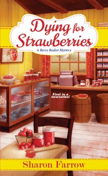 Dying for strawberries - Sharon Farrow
