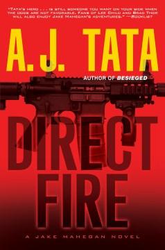Direct fire - A. J. (Anthony J.) Tata