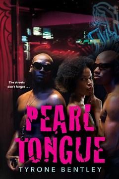 Pearl Tongue - Tyrone Bentley