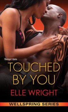 Touched by You - Elle Wright