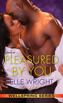 Pleasured by you - Elle Wright