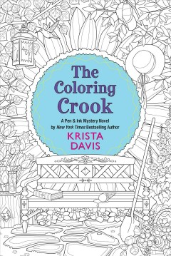 The coloring crook : a Pen & Ink mystery novel - Krista Davis