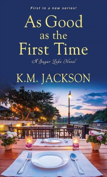 As Good As the First Time - K. M Jackson