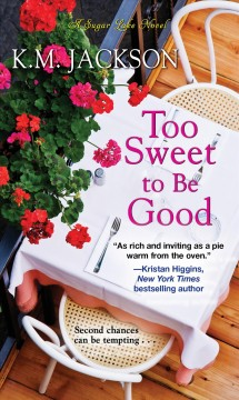 Too Sweet to Be Good - K. M Jackson