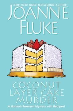 Coconut layer cake murder - Joanne Fluke