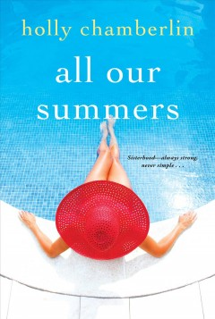 All our summers - Holly Chamberlin