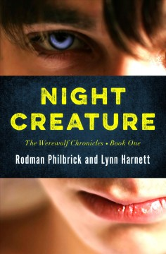 Night Creature. - W. R.(W. Rodman) Philbrick