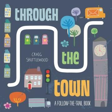Through the town - Craig Shuttlewood