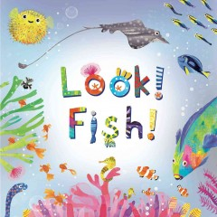 Look! fish! - Stephanie Calmenson