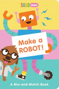 Make a robot! - Aaron Leighton