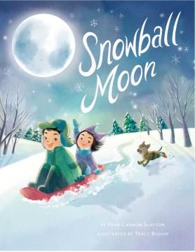 Snowball moon - Fran Cannon Slayton