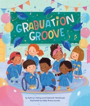 Graduation groove - Kathryn Heling