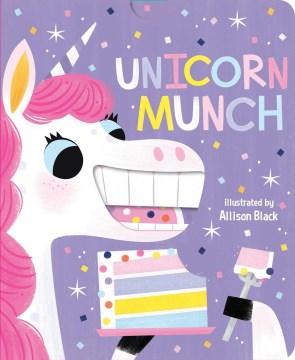 Unicorn munch - Allison Black