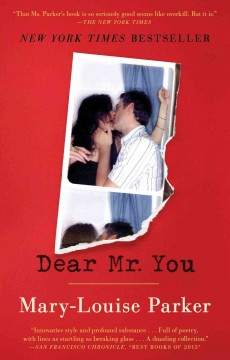Dear Mr. You - Mary-Louise Parker