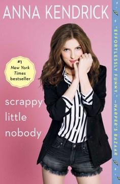 Scrappy little nobody - Anna. author Kendrick