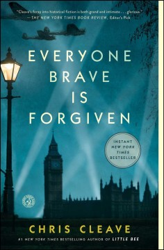 Everyone brave is forgiven - Chris Cleave