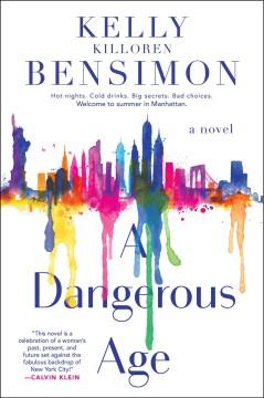 Dangerous Age - Kelly Killoren; DiFalco Bensimon
