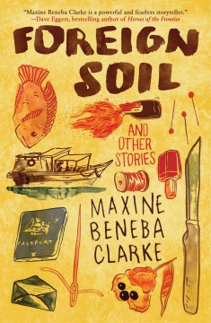 Foreign soil and other stories - Maxine Beneba Clarke