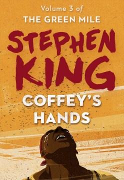 Coffey's Hands - Stephen King