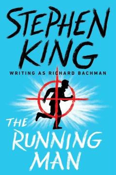 The Running man : a novel - Stephen King