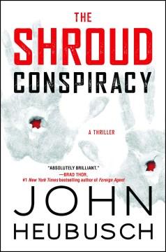 Shroud Conspiracy - John Heubusch