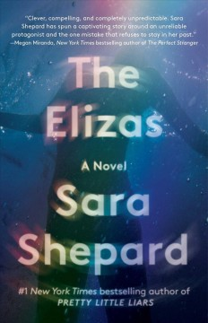 The Elizas : a novel - Sara Shepard