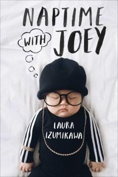 Naptime with Joey - Laura Izumikawa